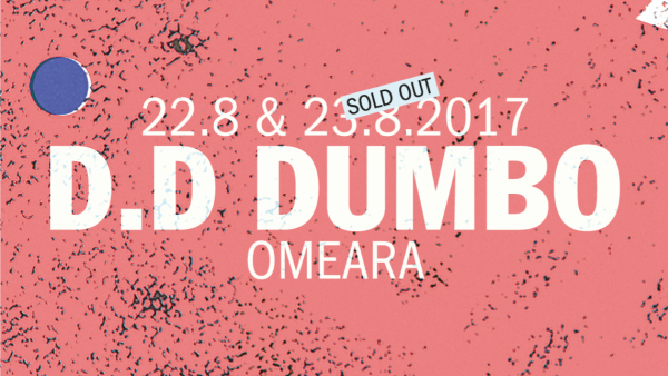 D.D Dumbo at Omeara