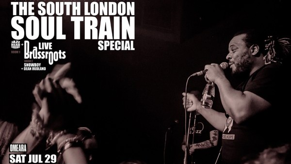 South London Soul Train at Omeara